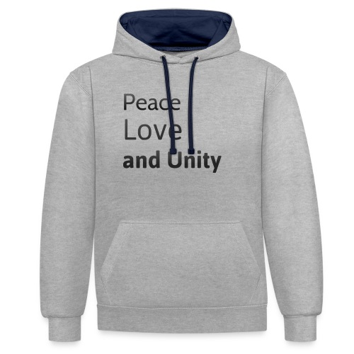 peace love and unity - Contrast Colour Hoodie