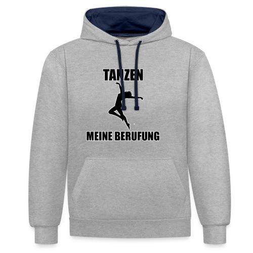 MEINE BERUFUNG Tanzen - Kontrast-Hoodie