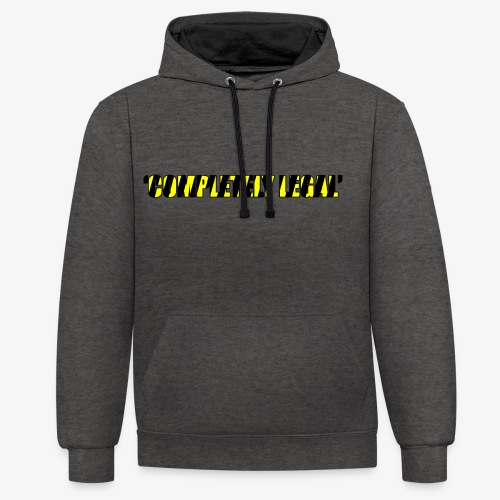 Hoodie Completely Legal - Contrast Colour Hoodie