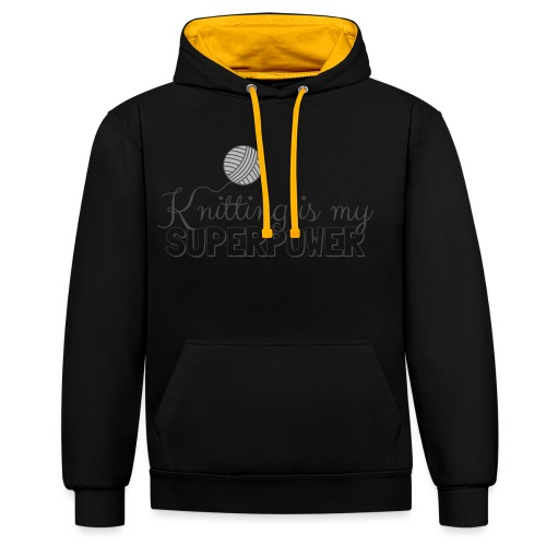 Knitting Is My Superpower - Contrast Colour Hoodie