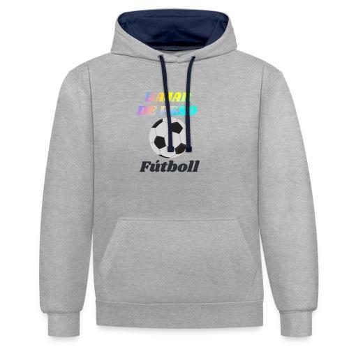 El fútbol para estar en forma - Sudadera con capucha en contraste