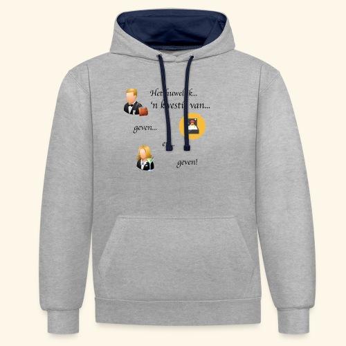 Het huwelijk... - Contrast hoodie