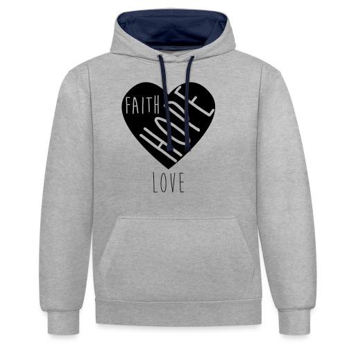 Faith Hope Love - Heart - Kontrast-Hoodie