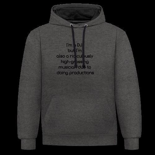 IM A DJ! - Contrast hoodie