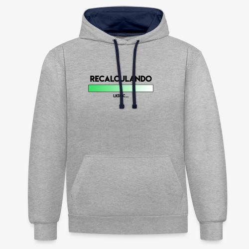 RECALCULANDO - Sudadera con capucha en contraste