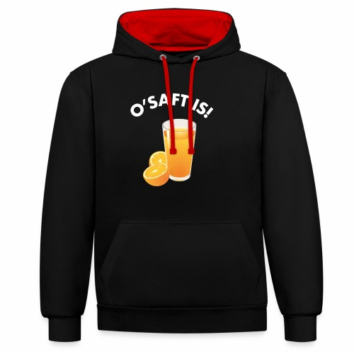 O'Saft is! - Kontrast-Hoodie