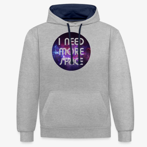 I need more Space - Kontrast-Hoodie