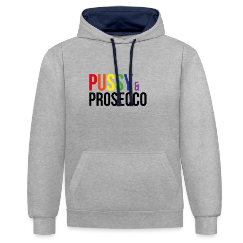 Pussy & Prosecco Rainbow Gay Lesbian Pride - Contrast Colour Hoodie