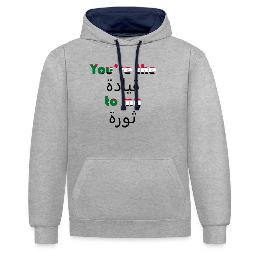 You're the qeyada to my revolution - Contrast Colour Hoodie