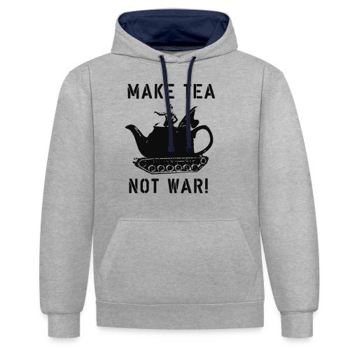 Make Tea not War! - Contrast Colour Hoodie