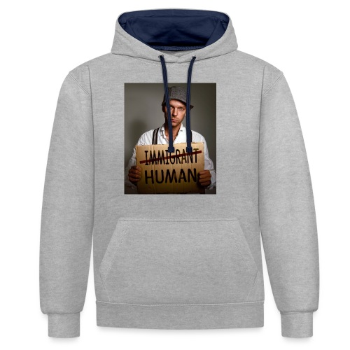 Immigrants are human - Contrast Colour Hoodie