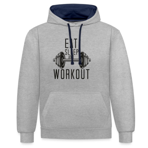 Eat Sleep And Workout - Contrast Colour Hoodie