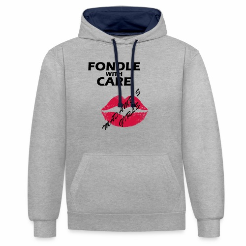 Fondle with Care - Contrast Colour Hoodie