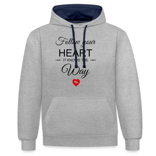 follow your heartbesser - Kontrast-Hoodie