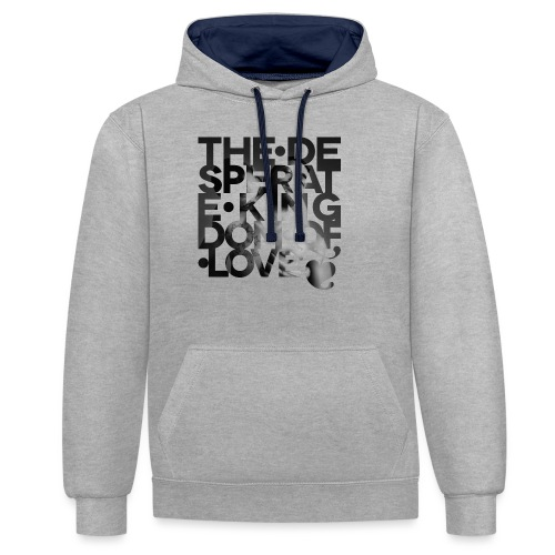 Desperate Kingdom of Love - Contrast Colour Hoodie