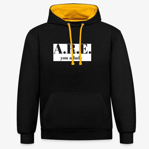 ARE you a lady - Contrast Colour Hoodie
