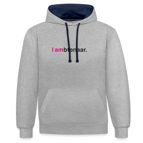 I ambtenaar - Contrast hoodie