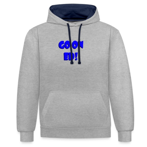 Go on Ed - Contrast Colour Hoodie