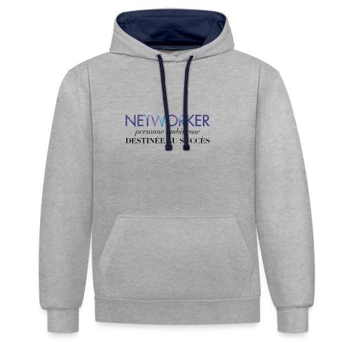 Networker, destiné au succès - Sweat-shirt contraste