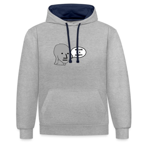 NPC We Live in a Society Meme - Contrast Colour Hoodie