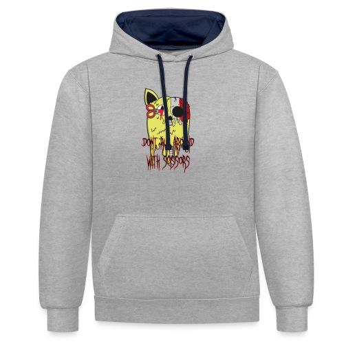 Dont Run Around With Scissors Original - Contrast hoodie