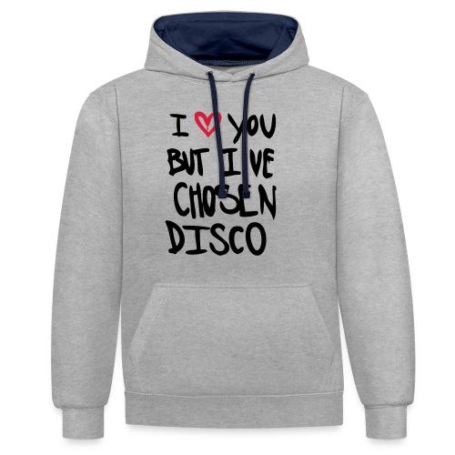 I love you but disco... - Kontrast-Hoodie