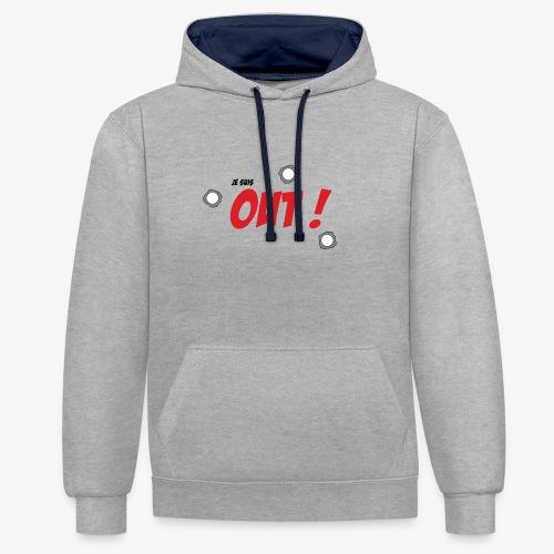 Je suis OUT ! (Texte Noir) - Sweat-shirt contraste
