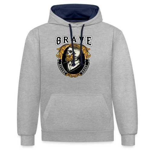 Grave Before Shave Bearded - Kontrast-Hoodie