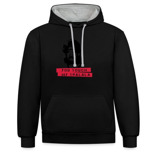 you touch my tralala - Kontrast-Hoodie