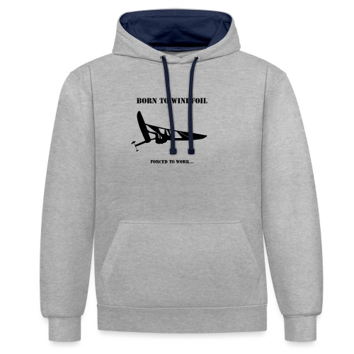 BORN TO WINDFOIL - Contrast Colour Hoodie