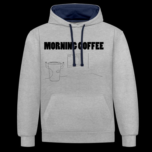 Morning Coffee - Contrast Colour Hoodie
