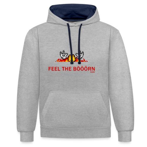 Feel The Boern - Kontrast-Hoodie