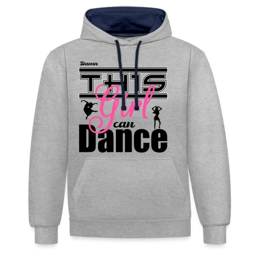 This girl can dance - Contrast hoodie