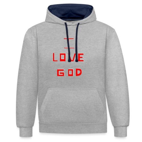 I LOVE GOD - Sudadera con capucha en contraste