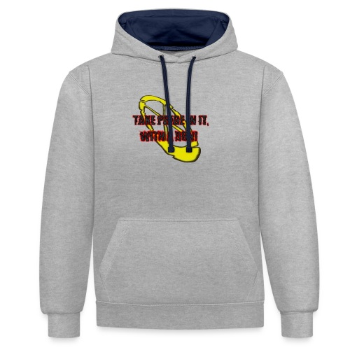 TAKE PRIDE IN IT, WITH A DON! - Kontrast-Hoodie