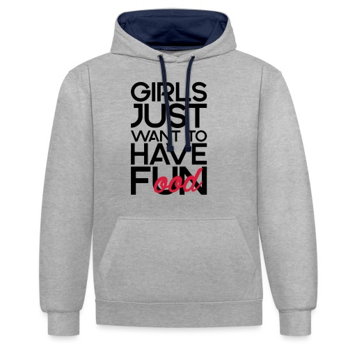 Girls just want to have food - Contrast hoodie