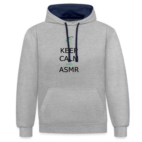 KEEP CALM AND ASMR - Felpa con cappuccio bicromatica