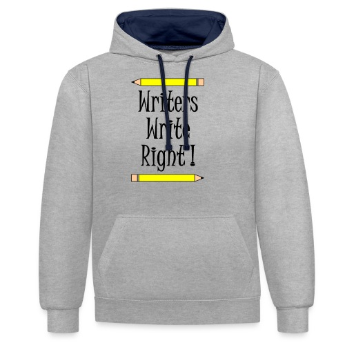 Writers Write Right - Contrast Colour Hoodie