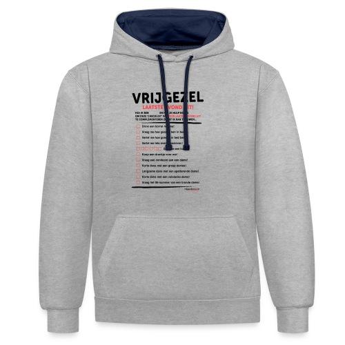 Laatste avond uit man - Contrast hoodie