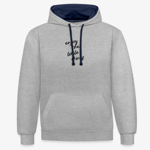 Enjoy The Little Things - Black - Contrast Colour Hoodie