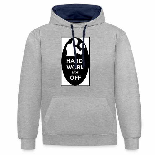 hard work pays off 2 cup.jpg - Contrast Colour Hoodie