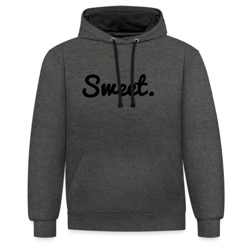 Sweet. - Schriftzug - Kontrast-Hoodie