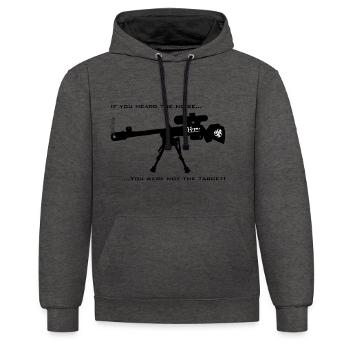 If you heard the noise - Contrast Colour Hoodie