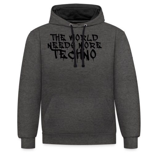 The world needs more Techno - Kontrast-Hoodie