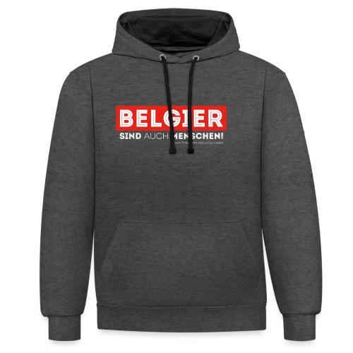 AAA Belgier sind auch Menschen - Kontrast-Hoodie