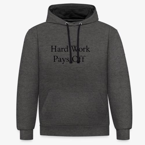 Hard Work - Kontrast-Hoodie