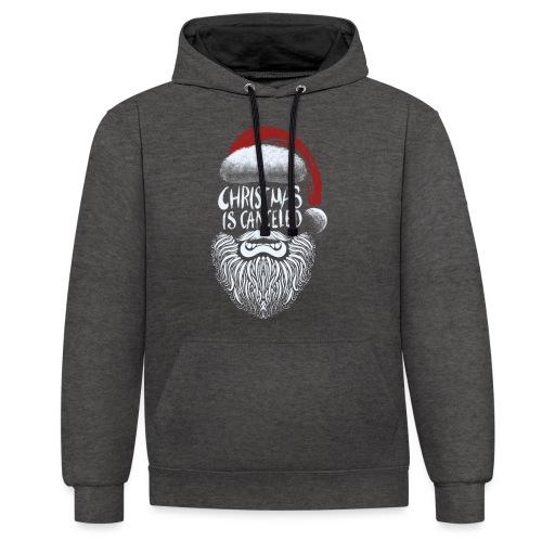 Christmas is canceled (Weihnachten fällt aus) - Kontrast-Hoodie