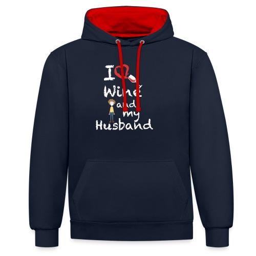 I love Red wine & my Husband Couples Pairs Wedding - Felpa con cappuccio bicromatica