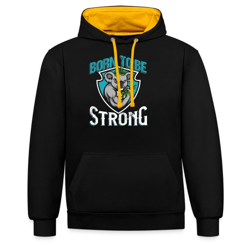 Born To Be Strong - Kontrast-Hoodie