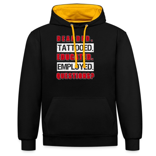 Bearded Tattoed Educated Employed Funny Gift - Kontrast-Hoodie